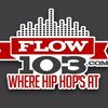 FLOW 103 - #1 FOR HIP HOP AND R&B - www.flow103.com