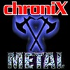 ChroniX | METALCORE®